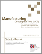Manufacturing Critical-path Time (MCT): The Enterprisewide Metric to Support Order Fulfillment and Drive Continuous Improvement, by Nathan J. Stoflet and Rajan Suri