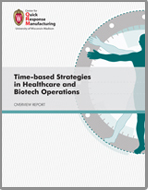 Time-Based Strategies in Healthcare & Biotech Operations, edited by Ananth Krishnamurthy